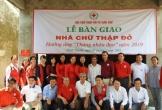 Bàn giao nhà Chữ thập đỏ nhân 'Tháng nhân đạo năm 2019' tại Cần Thơ
