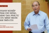 Những phát ngôn ấn tượng của Thủ tướng về kinh tế 5 năm qua